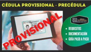 CÉDULA PROVISIONAL: trámite, requisitos, costo